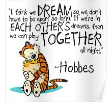 Hobbes Dream Quotes Poster