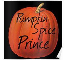 Pumpkin Spice Prince Poster