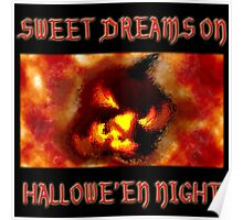 Sweet Dreams On Halloween Night Poster