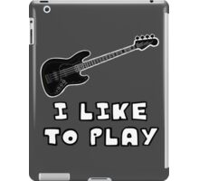 I Like to Play Bass Guitar iPad Case/Skin