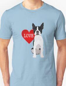 I love Boston Terriers Unisex T-Shirt
