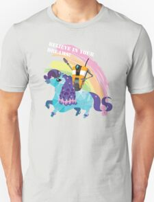 BELIEVE IN YOUR DREAMS! T-Shirt