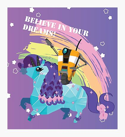 BELIEVE IN YOUR DREAMS! Photographic Print