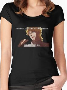 """You were expecting a T-shirt design """"But It was Me! Dio!"""" (Plain) Women's Fitted Scoop T-Shirt"""