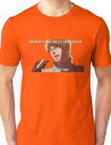 "You were expecting a T-shirt design ""But It was Me! Dio!"" (Plain) Unisex T-Shirt"