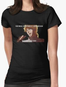 "You were expecting a T-shirt design ""But It was Me! Dio!"" (Plain) Womens Fitted T-Shirt"