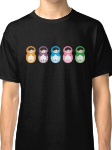 Matryoshka Dolls Classic T-Shirt