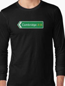 Cambridge, UK Road Sign Long Sleeve T-Shirt