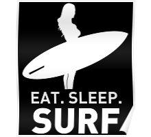 EAT SLEEP SURF Poster