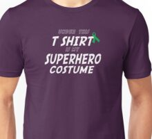 Under this T-shirt is my Superhero Costume - Bone Marrow Ribbon Unisex T-Shirt