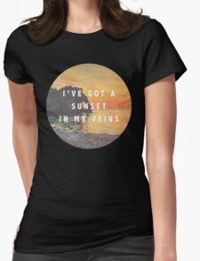 sunset in my veins Womens Fitted T-Shirt
