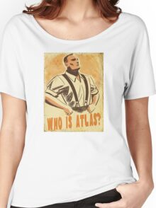 BioShock – Who is Atlas? Women's Relaxed Fit T-Shirt