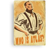 BioShock – Who is Atlas? Canvas Print