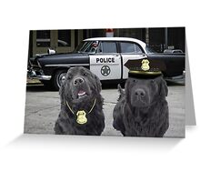 "☞ º°""˜`""°☜♥☞CANINE POLICE DOGS- BAD BOYS THEME TAKEN FROM THEME SONG ☞ º°""˜`""°☜♥☞ Greeting Card"