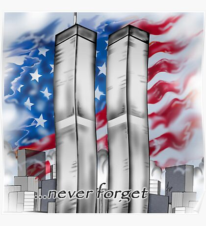 """9/11 Tribute"" Poster"