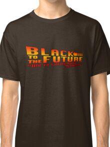 Black to the future Classic T-Shirt