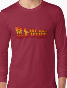 Black to the future Long Sleeve T-Shirt