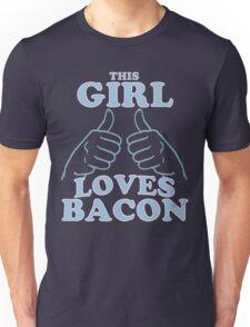 This Girl Loves Bacon Unisex T-Shirt