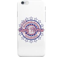 Carly Fiorina For President iPhone Case/Skin