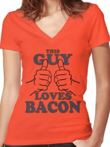 This Guy Loves Bacon Women's Fitted V-Neck T-Shirt