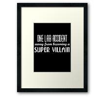 Super Villain Framed Print