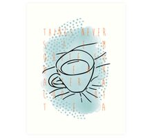 A Cup of Tea Art Print