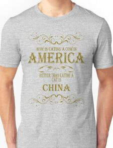 Cow in America - Cat in China Unisex T-Shirt