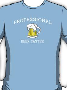 Professional beer taster T-Shirt