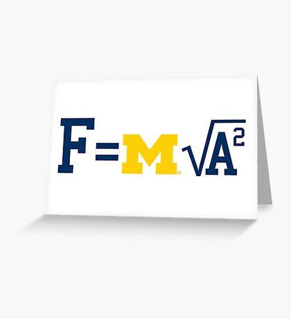 Michigan F=m√a^2 Greeting Card