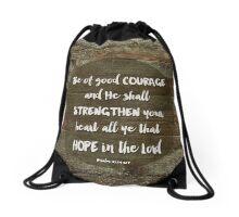 Be of Good Courage Drawstring Bag