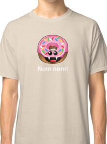 NOM NOM! Classic T-Shirt