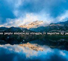 Please Don't Minimize My Struggle by Jessi Chval