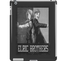 The Elric Brothers.....Don't Forget 3.oct.11 iPad Case/Skin