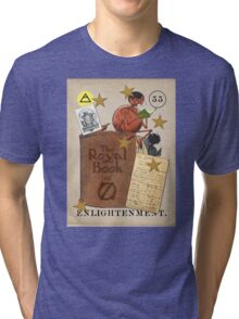 Enlightenment - from the Marvelous Oracle of Oz Tri-blend T-Shirt
