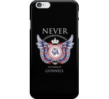 Never Underestimate The Power Of Gunnels - Tshirts & Accessories iPhone Case/Skin