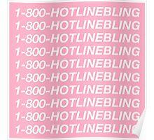 Hotlinebling Poster