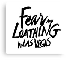 Fear and Loathing in Las Vegas - BLACK  Canvas Print