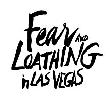 Fear and Loathing in Las Vegas - BLACK  Photographic Print