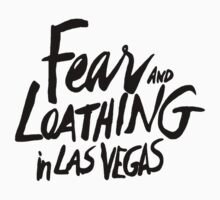 Fear and Loathing in Las Vegas - BLACK  by NoirGraphic