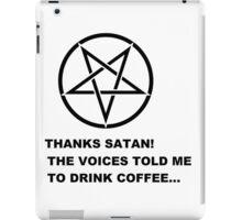 Thanks Satan! (Larger Version) iPad Case/Skin