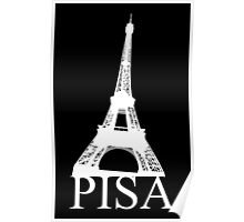 Funny love for Paris and Pisa Poster