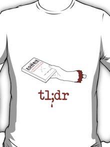 Too Long Didn't Read T-Shirt