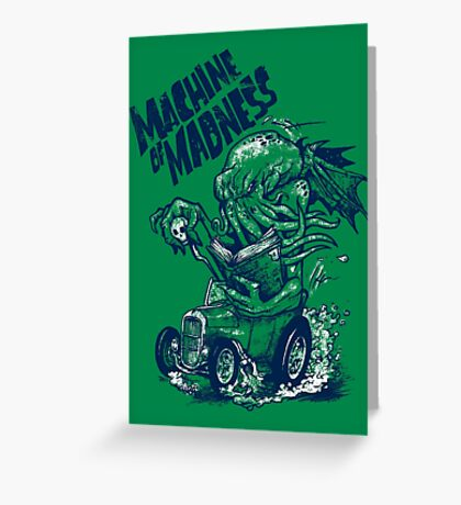 Machine of Madness Greeting Card