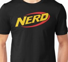 Nerf is for Nerds Unisex T-Shirt