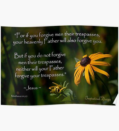 Matthew 6:14-15 Forgiveness Poster