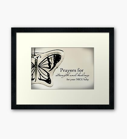 Prayers for a NICU Baby Framed Print