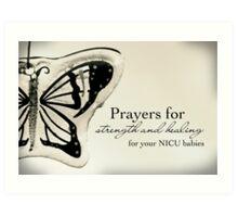 Prayers for NICU Babies Art Print