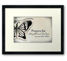 Prayers for NICU Babies Framed Print
