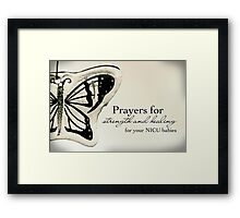 Prayers for NICU Babies Framed Print