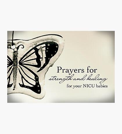 Prayers for NICU Babies Photographic Print